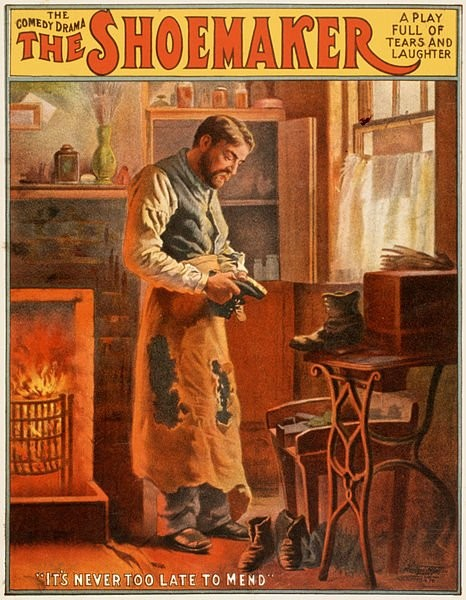 "The shoemaker was a 1907 London comedy drama, a play full of tears and laughter. ""It"